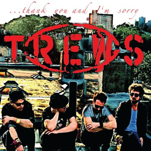 Thank You and I\'m Sorry -The Trews new EP review | nightMair Creative