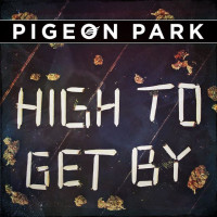 pigeon park high to get by nightmair creative