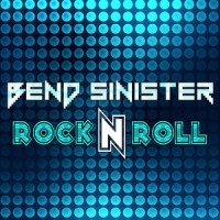 bend sinister rock n roll nightmair creative