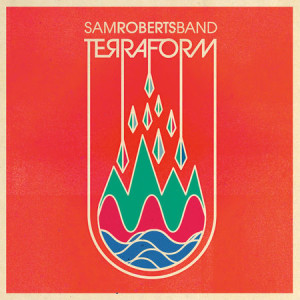 sam roberts band terraform album nightmair creative