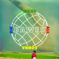 dawes-were-all-gonna-die nightmair creative