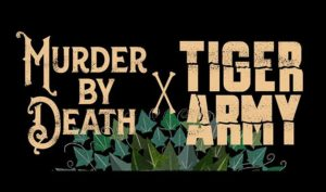 murder-by-death-tiger-army-nightmair creative